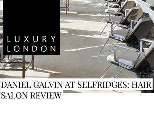 luxury-london-selfridges-salon-review